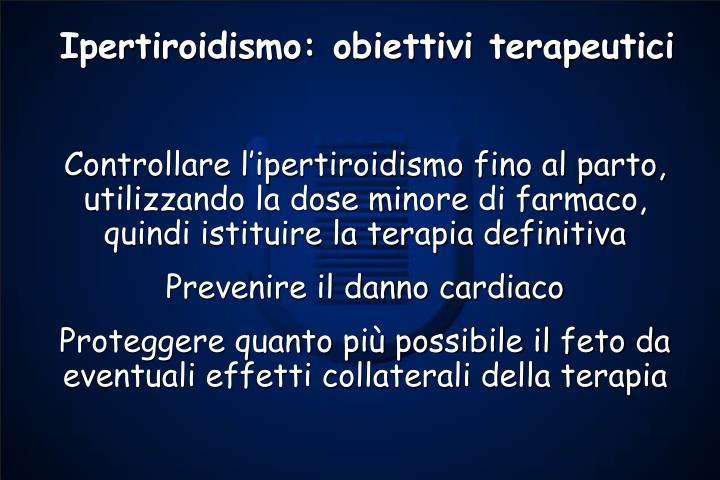 Ipertiroidismo: obiettivi terapeutici