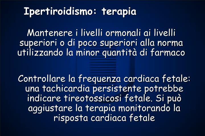 Ipertiroidismo: terapia