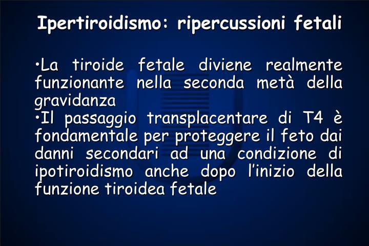 Ipertiroidismo: ripercussioni fetali