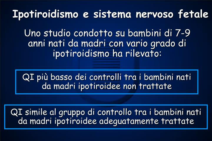 Ipotiroidismo e sistema nervoso fetale