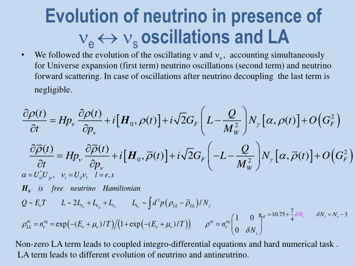 Evolution of neutrino in presence of