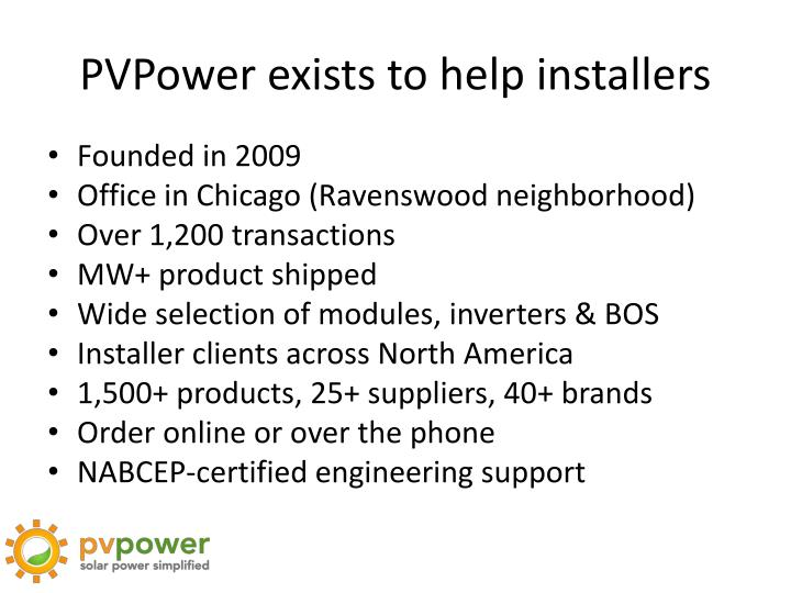 Pvpower exists to help installers