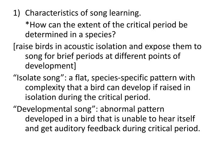 Characteristics of song learning.