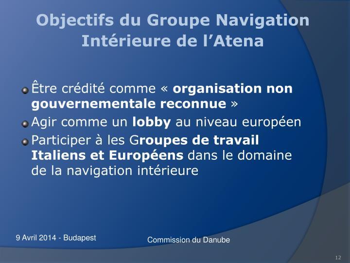 Objectifs du Groupe Navigation Intérieure de l'Atena