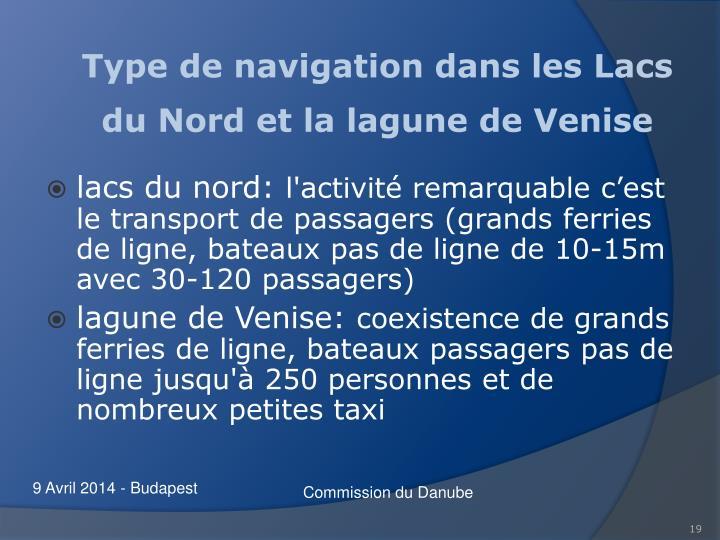 Type de navigation dans les Lacs du Nord et la lagune de Venise