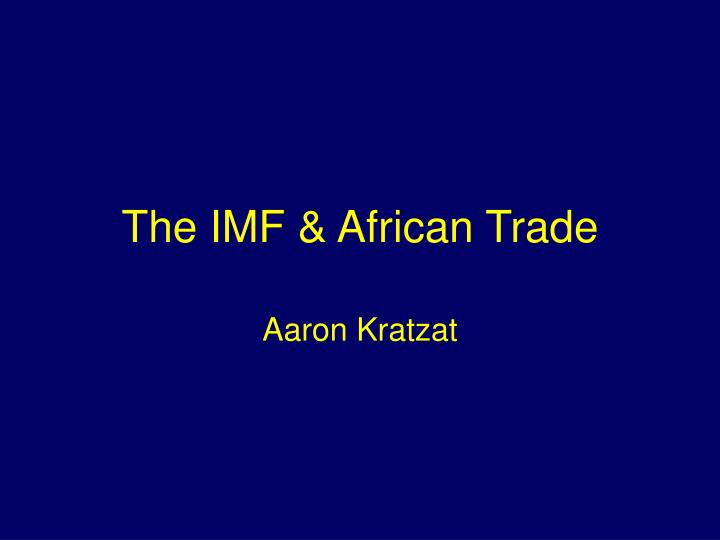 the imf african trade