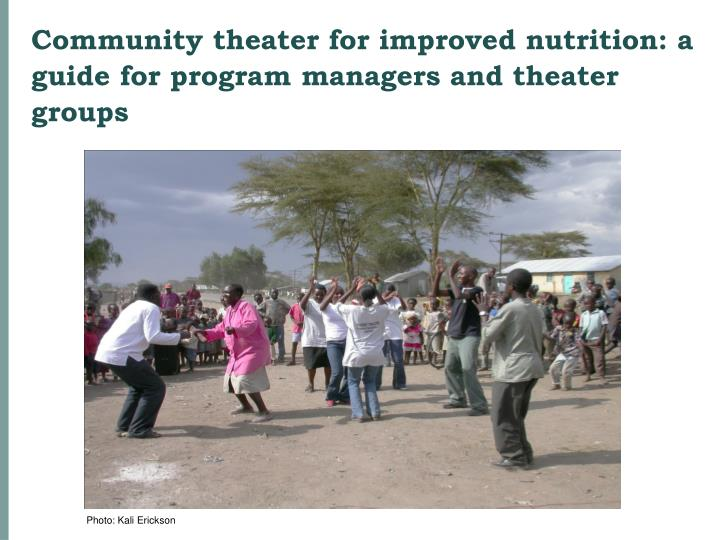 Community theater for improved nutrition: a guide for program managers and theater groups