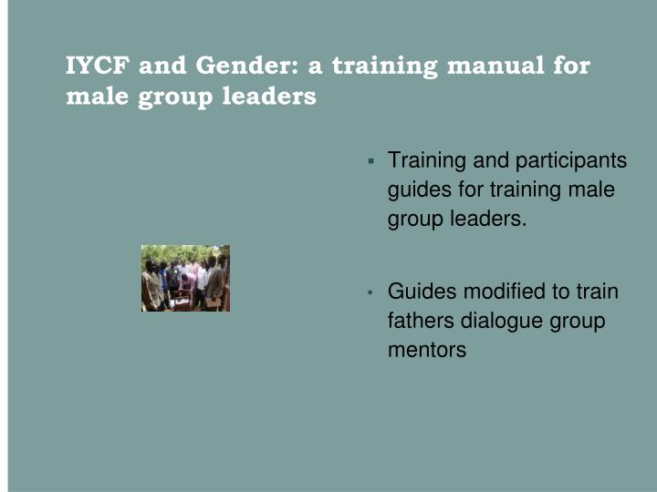 IYCF and Gender: a training manual for male group leaders