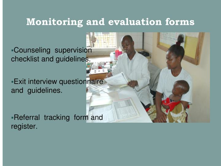 Monitoring and evaluation forms