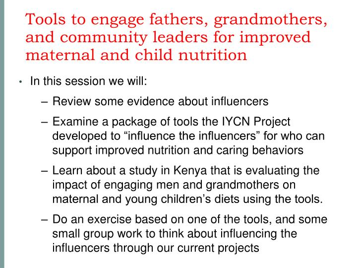 Tools to engage fathers, grandmothers, and community leaders for improved maternal and child nutrition