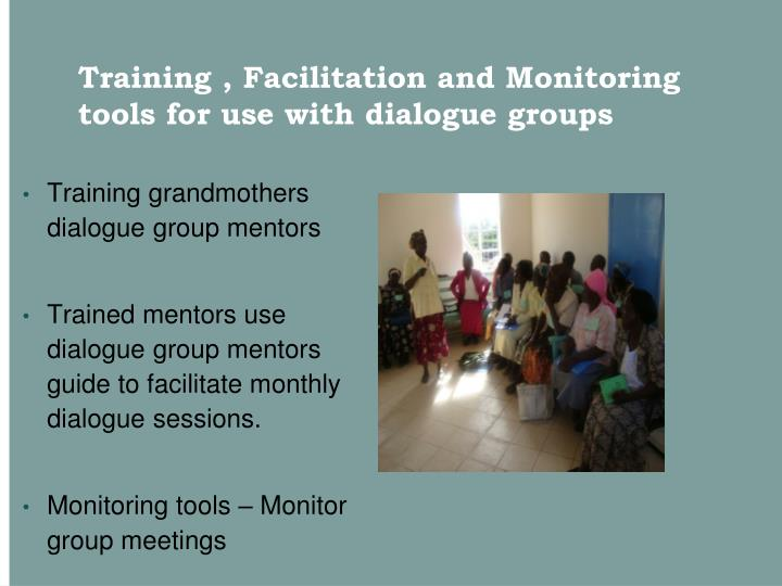 Training , Facilitation and Monitoring tools for use with dialogue groups
