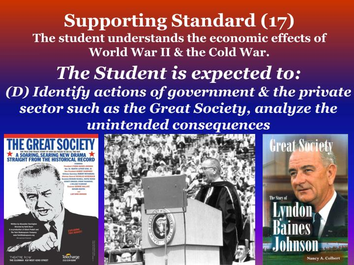 Supporting standard 17 the student understands the economic effects of world war ii the cold war1