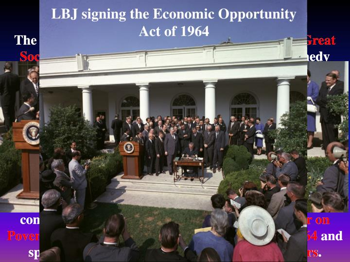 LBJ signing the Economic Opportunity Act of 1964