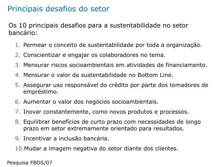 Principais desafios do setor