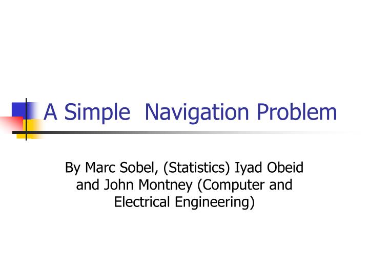 A simple navigation problem