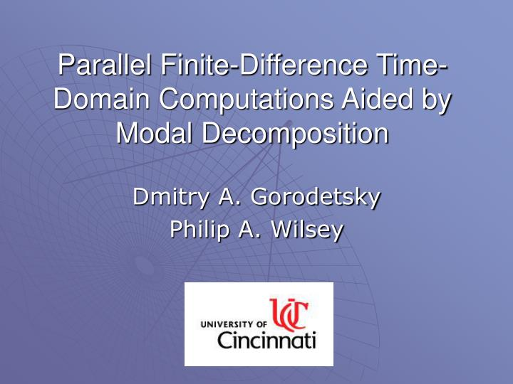 Parallel finite difference time domain computations aided by modal decomposition