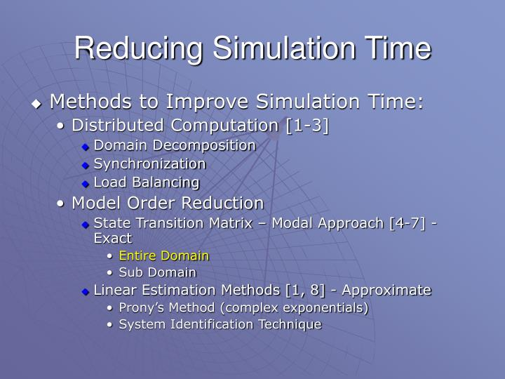 Reducing Simulation Time
