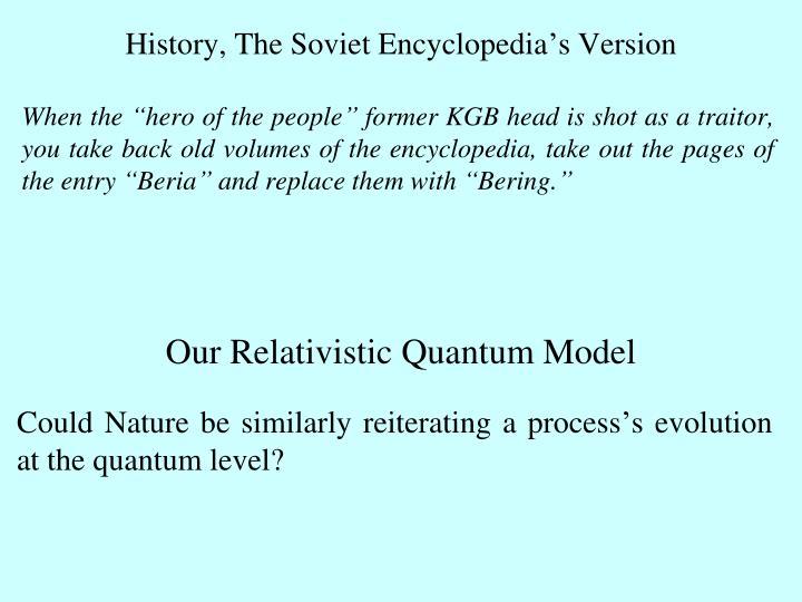 History, The Soviet Encyclopedia's Version