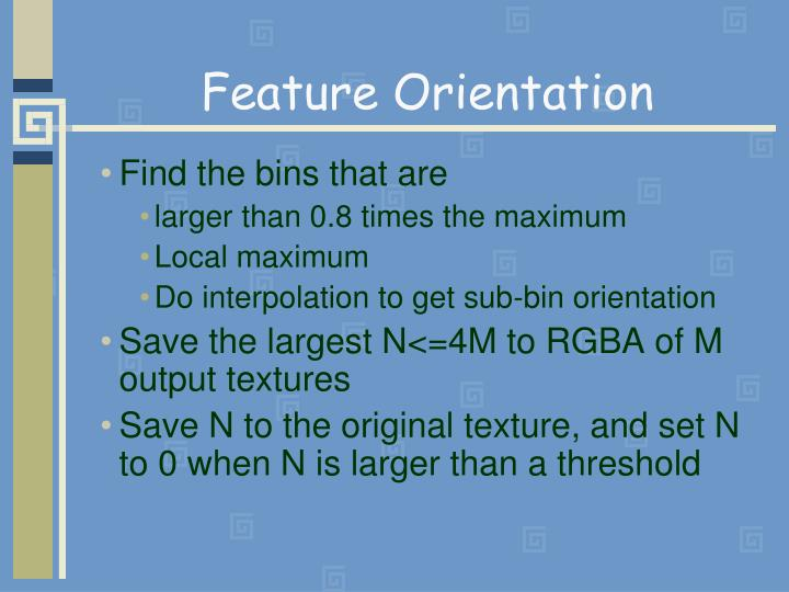 Feature Orientation