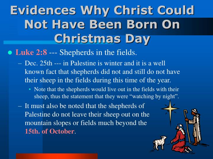 Evidences Why Christ Could Not Have Been Born On Christmas Day