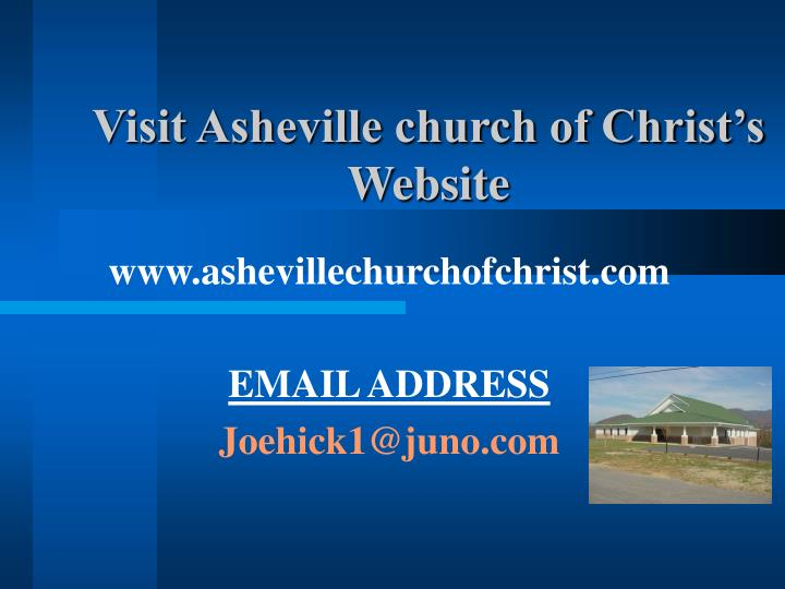 Visit asheville church of christ s website