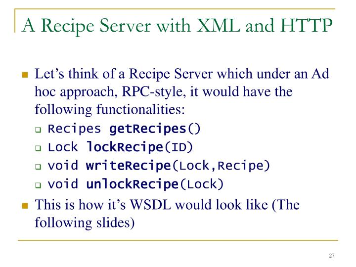 A Recipe Server with XML and HTTP