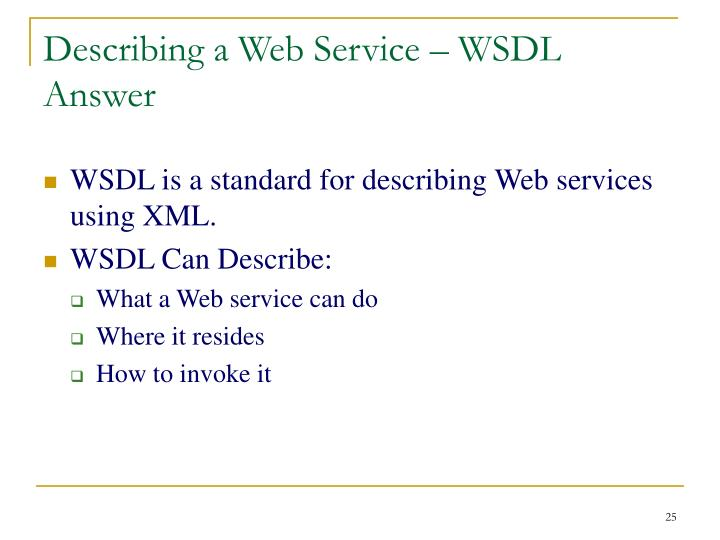 Describing a Web Service – WSDL Answer