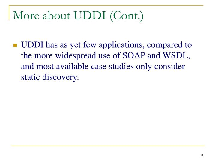More about UDDI (Cont.)