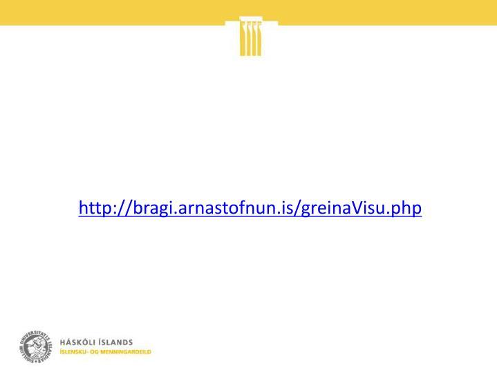 http://bragi.arnastofnun.is/