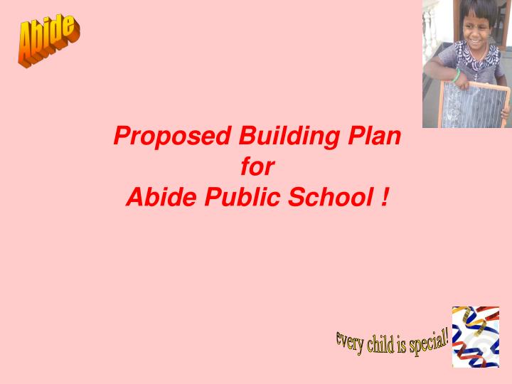 Proposed building plan for abide public school