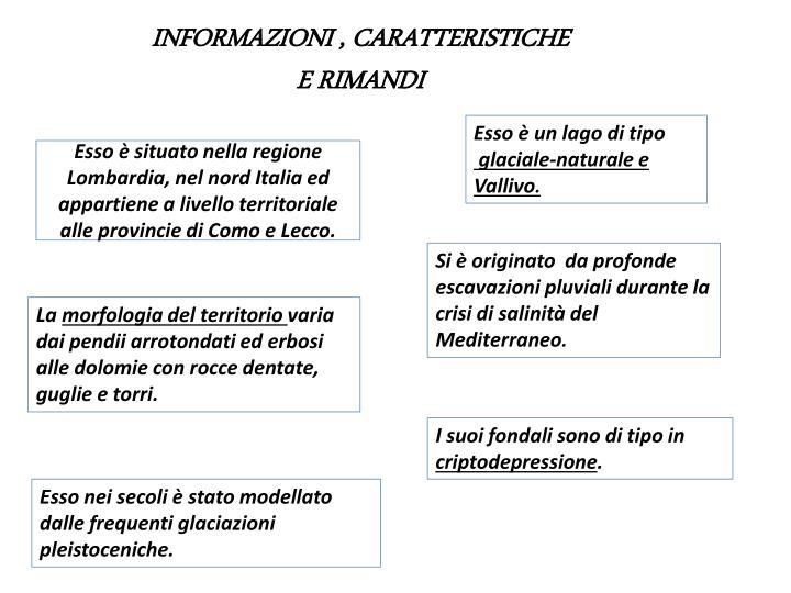 INFORMAZIONI , CARATTERISTICHE