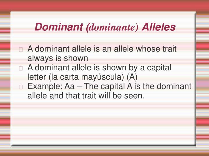 Dominant (