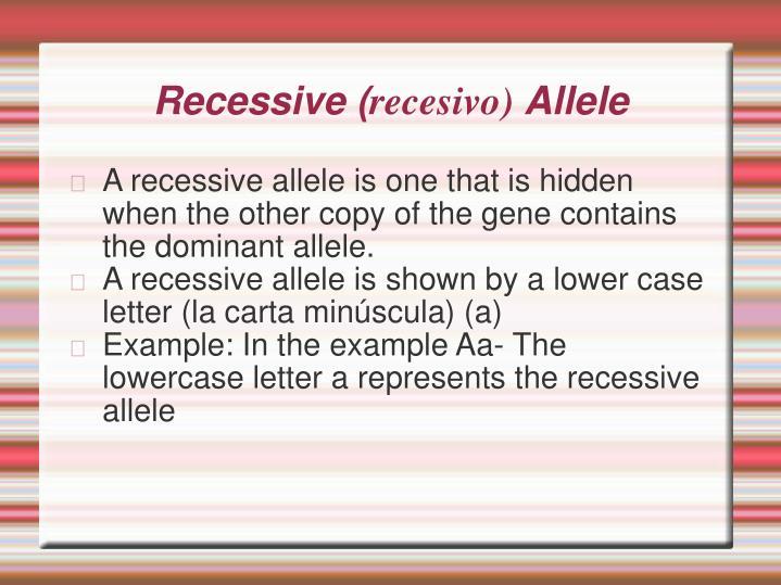 Recessive (