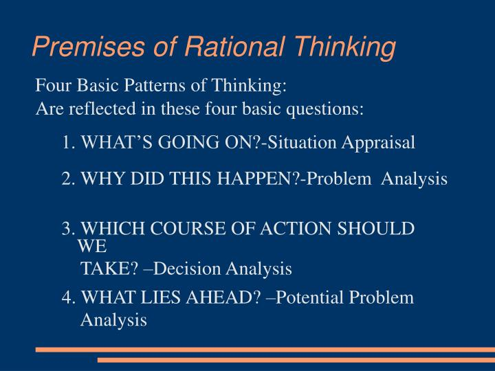 Premises of rational thinking