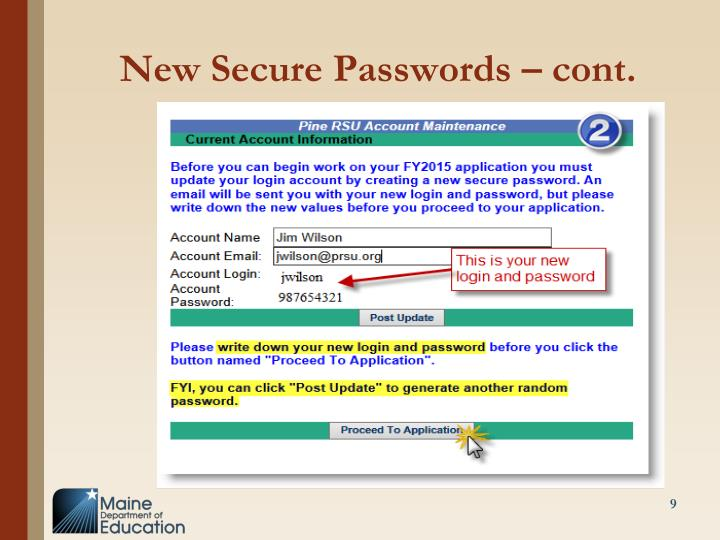 New Secure Passwords – cont.