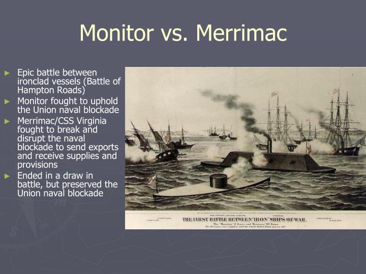 Monitor vs. Merrimac