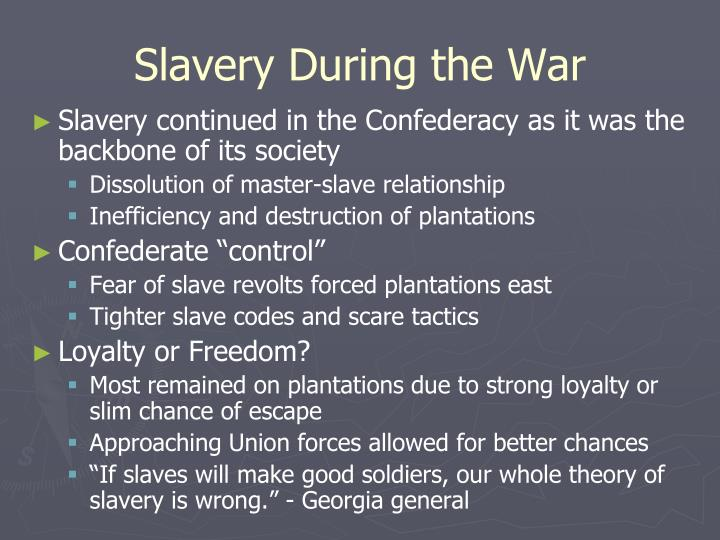 Slavery During the War