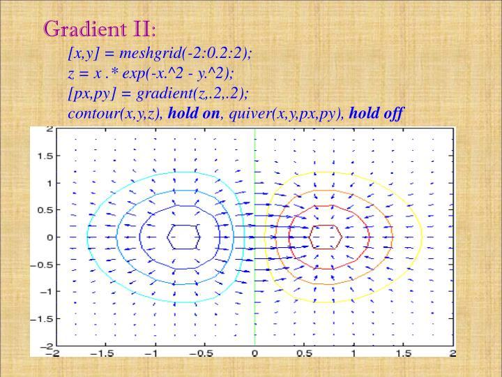 Gradient II: