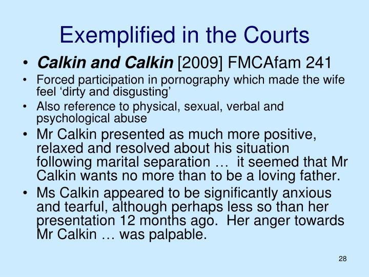 Exemplified in the Courts