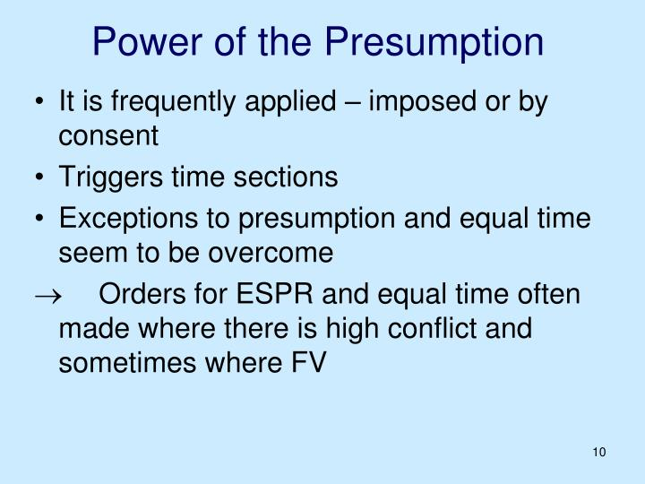 Power of the Presumption