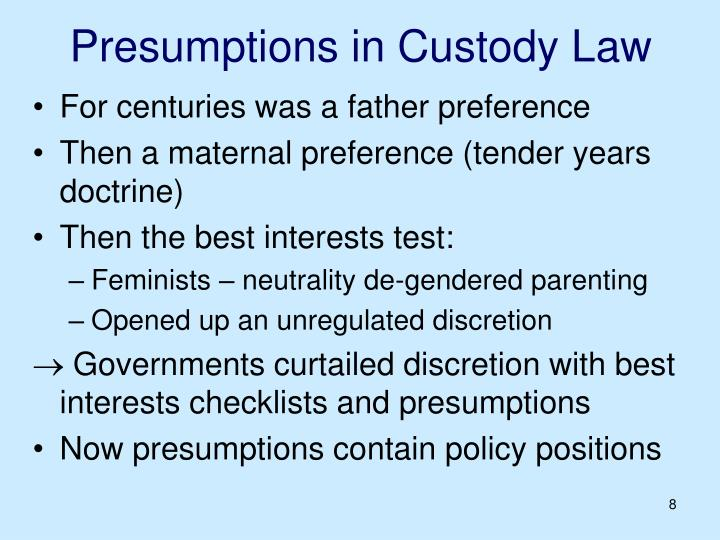 Presumptions in Custody Law