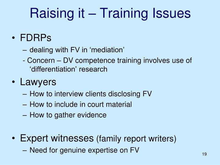 Raising it – Training Issues