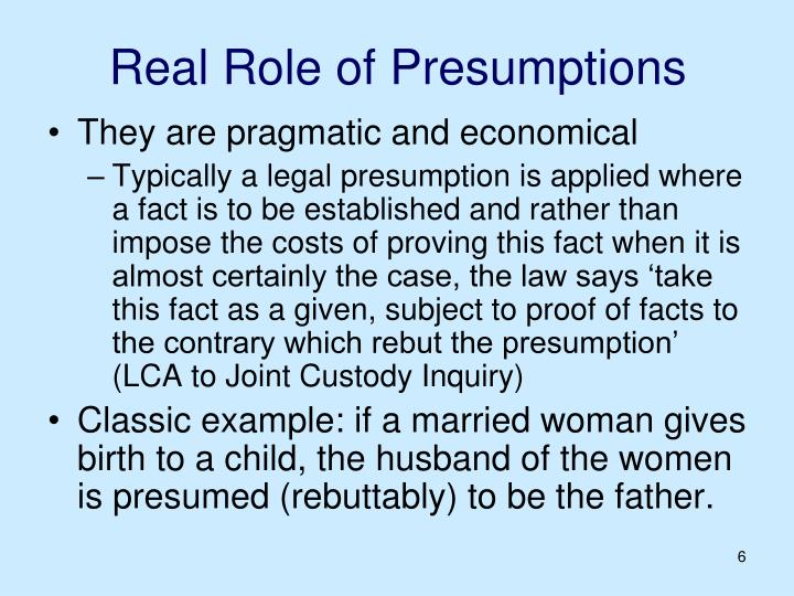 Real Role of Presumptions