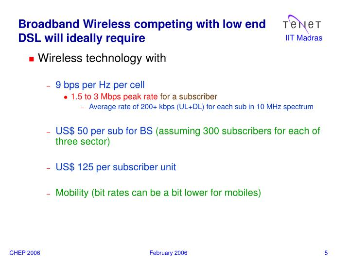 Broadband Wireless competing with low end DSL will ideally require