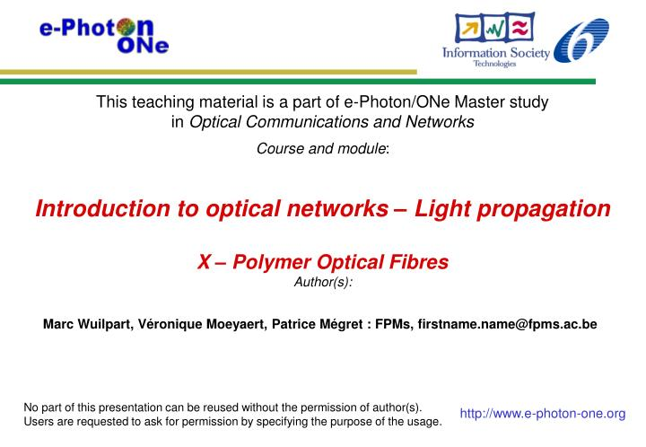 Introduction to optical networks – Light propagation