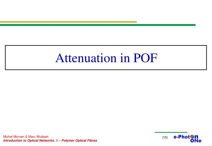 Attenuation in POF