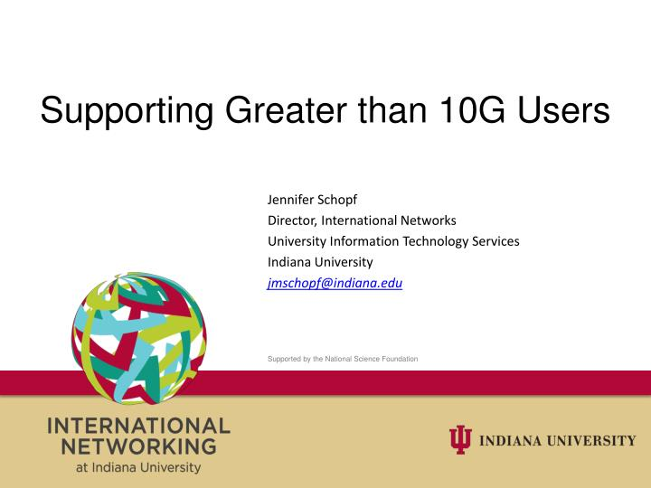 Supporting Greater than 10G Users