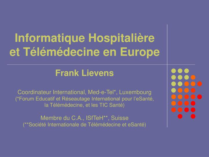Informatique hospitali re et t l m decine en europe