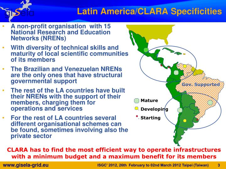 Latin America/CLARA Specificities