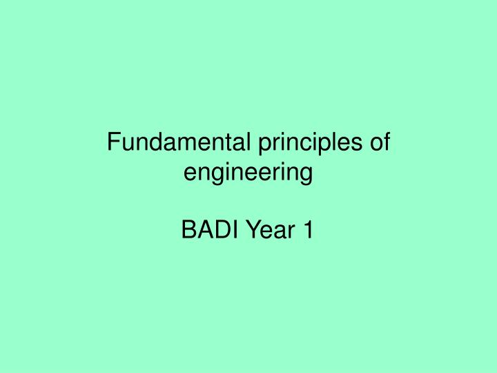 Fundamental principles of engineering